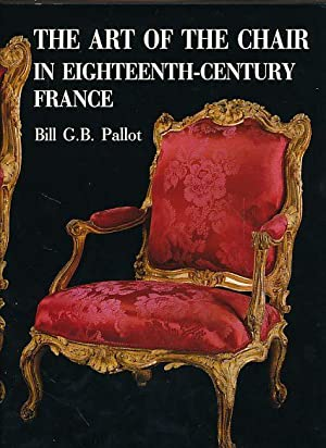 The art of the chair in eighteenth-century France. Preface by Svend Eriksen. Forewords by Karl La...