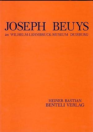 Joseph Beuys im Wilhelm-Lehmbruck-Museum Duisburg. [Hrsg. von: Beuys, Joseph: