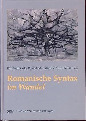Romanische Syntax im Wandel.: Stark, Elisabeth, Roland