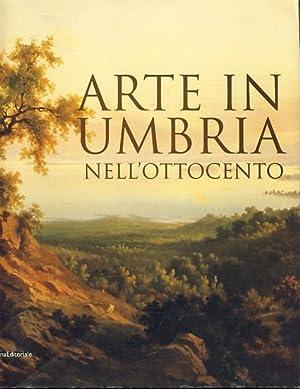 Arte in Umbria nell'Ottocento [Ausstellungskatalog 223.9.2006 -: Mancini, Francesco Federico