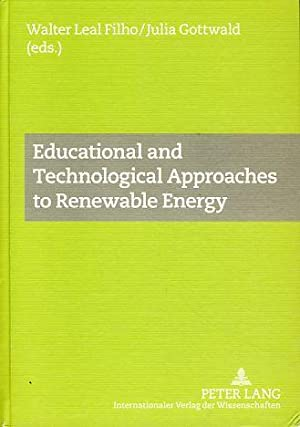 Educational and technological approaches to renewable energy.: Leal Filho, Walter