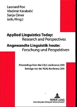 Angewandte Linguistik heute: Forschung und Perspektiven. Beiträge: Pon, Leonard [Hrsg.],