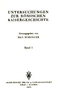 3 Bände: Untersuchungen zur Römischen Kaisergeschichte.: Büdinger, Max (Hrsg.):