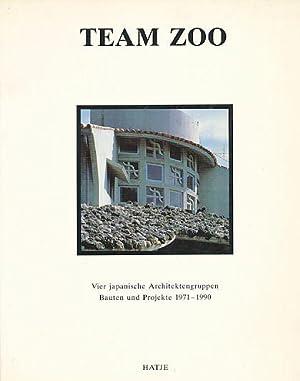 Team Zoo: vier japanische Architektengruppen ; Bauten: Speidel, Manfred [Hrsg.]: