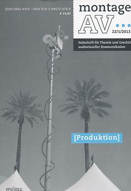 Produktion. Montage AV ; 22. 1 /