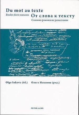 Du mot au texte. Études slavo-romanes =: Inkova, Olga (Ed.):