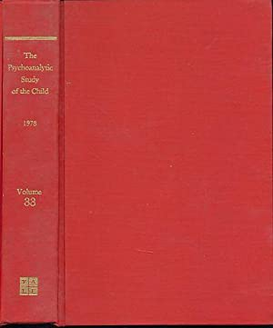 The Psychoanalytic Study of the Child. Volume: Eissler, Ruth S.,