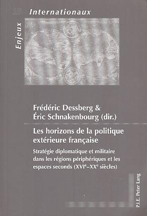 Les horizons de la politique extérieure français.: Dessberg, Frédéric und