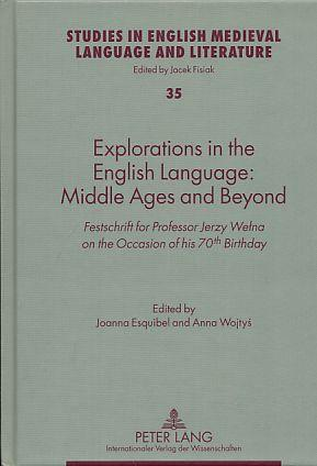 Explorations in the English Language: Middle Ages: Esquibel, Joanna und
