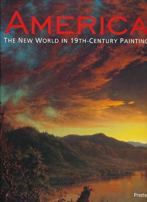 America : the New World in 19th century painting ; [Exhibition