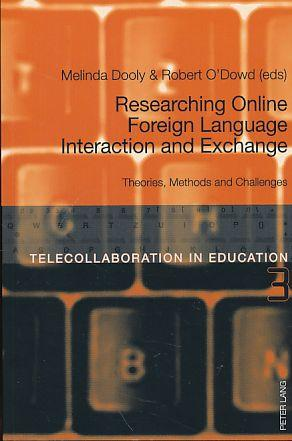 Researching online foreign language interaction and exchange.: Dooly, Melinda and