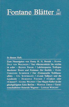 Fontane-Blätter 83, 2007. Halbjahresschrift, begründet 1965 Im Auftrage des ...