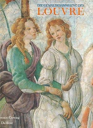 Die Gemäldesammlung des Louvre. Mit e. Einl. von Michel Laclotte. Aus d. Engl. Übers. von Karin Hirschmann u. Ilske Konnertz. Für d. dt. Ausg. bearb. von Margret Haase.