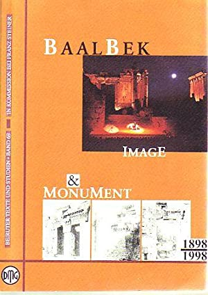Baalbek: Image and Monument 1898 - 1998: Sader, Hélène, Thomas