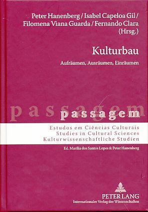 Kulturbau. Aufräumen, Ausräumen, Einräumen. Mit Clara Fernando.: Hanenberg, Peter, Isabel