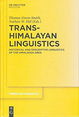 Trans-Himalayan linguistics. Trends in linguistics, Studies and: Owen-Smith, Thomas and