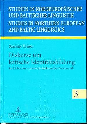 Diskurse um lettische Identitätsbildung. Im Lichte der: Trupa, Sarmite: