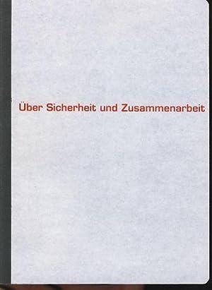 Handbuch über Sicherheit und Zusammenarbeit Museum für: Binder, Ulrich und