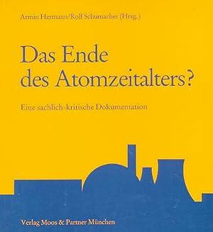 3 Bände) Das Ende des Atomzeitalters ?: Hermann, Armin, Rolf