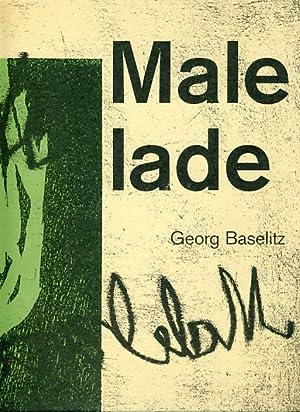 Malelade. April 27 - June 23, 1991.: Baselitz, Georg: