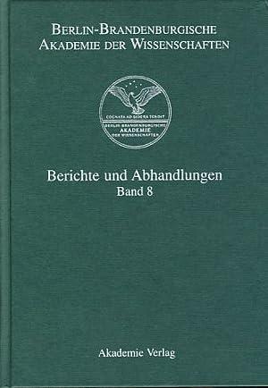 Berichte und Abhandlungen Band 8. Berlin-Brandenburgische Akademie: Ginnow, Sonja (Red.):