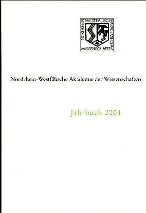 Jahrbuch 2004. Nordrhein-Westfälische Akademie der Wissenschaften.