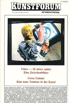 Kunstforum International. Video - 20 Jahre später. Cross Culture. Bd. 77/78, 9-10/85, Jan./Febr.