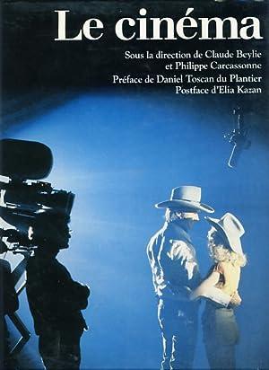 Le Cinéma. Postface d' Elia Kazan.: Beylie, Claude und