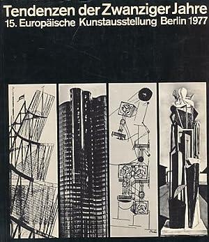 Tendenzen der Zwanziger Jahre ; Ausstellung in: Waetzoldt, Stephan [Red.]: