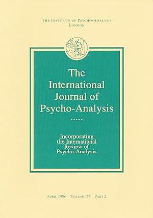 The International Journal of Psycho-Analysis. April 1996,: Tuckett, David (Ed.):