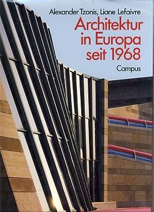 Architektur in Europa seit 1968. Aus dem: Tzonis, Alexander und