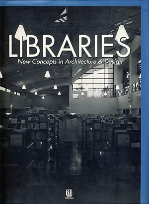 Libraries. New concepts in architecture & design.: Kito, Azusa (Ed.):