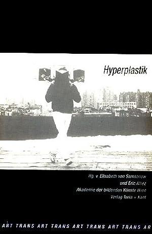 Hyperplastik. Kunst und Konzepte der Wahrnehmung in: Alliez, Éric und
