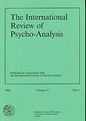 The International Review of Psycho-Analysis. 1986, Volume: Hayley, Thomas T.
