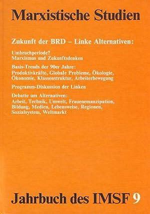 Marxistische Studien. Zukunft der BRD - Linke: Jung, Heinz (u.a.):