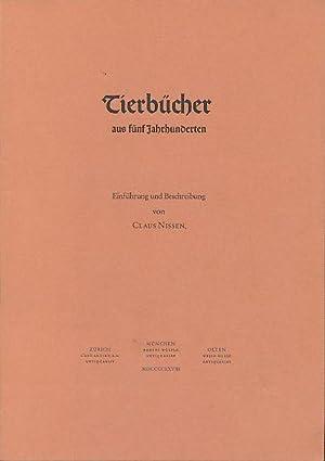 Beiheft zu: Tierbücher aus fünf Jahrhunderten. [Nicht: Nissen, Claus: