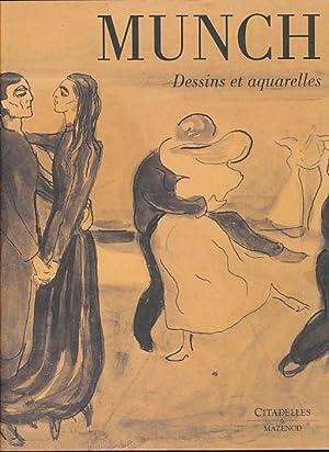 Munch. Dessins et aquarelles. Exposition Musée d'Ixelles, 29 février.-16 mai 2004. Par Magne ...