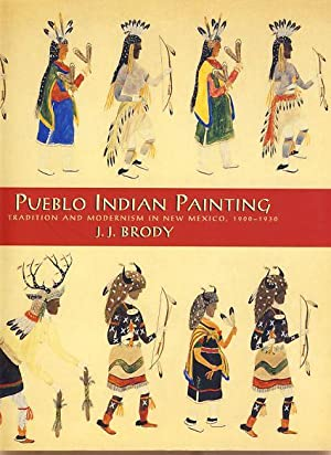 Pueblo Indian painting. Tradition and modernism in New Mexico, 1900-1930.