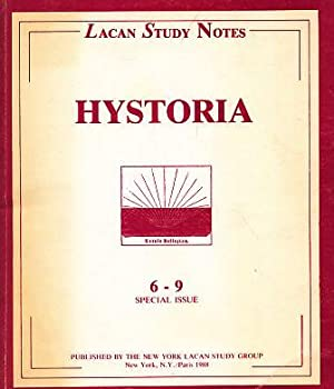 Hystoria. 6 - 9. Special Issue. Lacan: Schulz-Keil, Helena (Ed.):