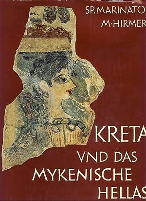 Kreta und das Mykenische Hellas. Aufnahmen von: Marinatos, Spyridon: