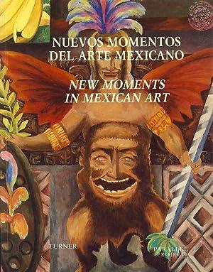 Nuevos momentos del arte Mexicano. New moments: Riestra, Jaime und