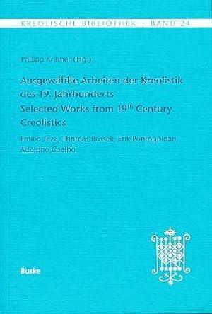 Ausgewählte Arbeiten der Kreolistik des 19. Jahrhunderts.: Krämer, Philipp (Hg.):