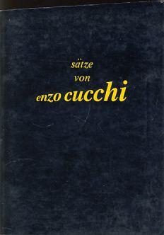 Sätze von Enzo Cucchi. Enzo Cucchi mit: Cucchi, Enzo: