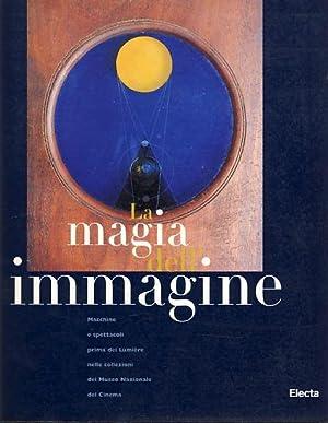La magia dell'immagine : macchine e spettacoli: Bertetto, Paolo und