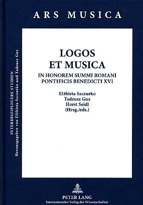 Logos et musica : in honorem summi: Szczurko, Elzbieta [Hrsg.]