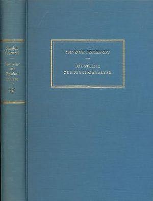 Bausteine zur Psychoanalyse. Bd. 4 Band IV: Ferenczi, Sándor: