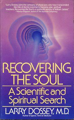Recovering the soul. A scientific and spiritual search.