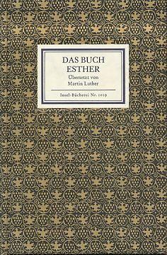 Das Buch Esther. Übersetzt von Martin Luther.