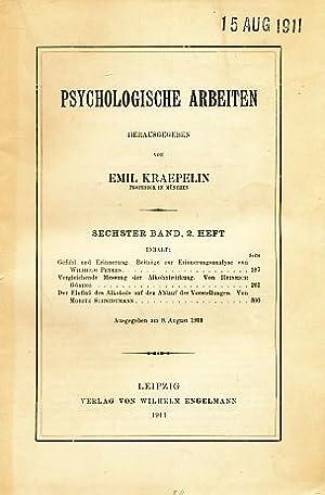 Psychologische Arbeiten. 6. Band; 2. Heft.: Kraepelin, Emil (Hrsg.):