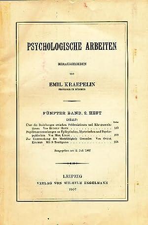 Psychologische Arbeiten. 5. Band; 2. Heft.: Kraepelin, Emil (Hrsg.):